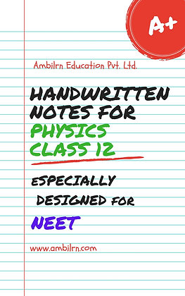 Physics Class 12 - NEET (handwritten notes)