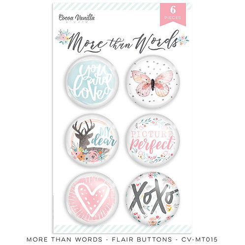 More Than Words- Flair Buttons