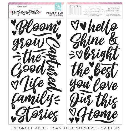 Foam Title Stickers- Unforgettable- Cocoa Vanilla Studios