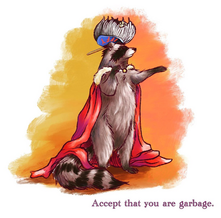 Accept that you are garbage