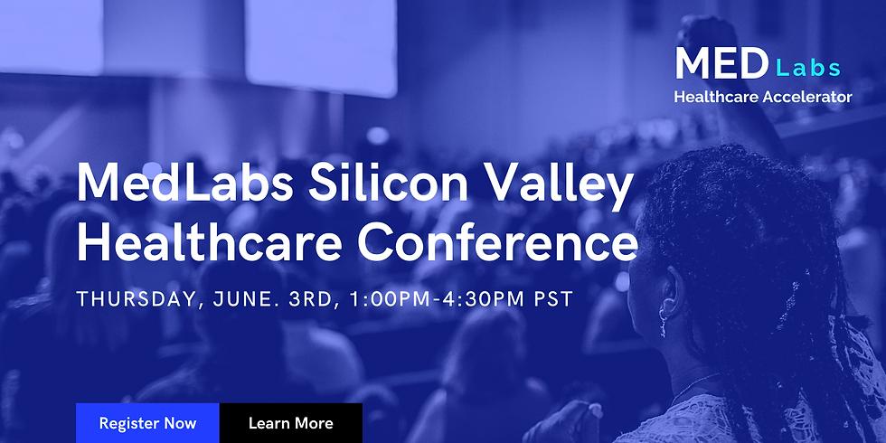 MedLabs Silicon Valley Healthcare Conference