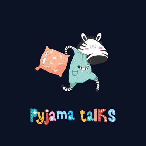 Pyjama Talks