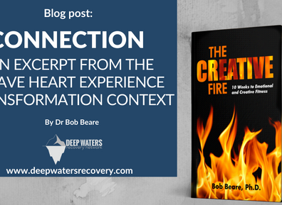 Connection  An Excerpt from The Brave Heart Experience Transformation Context