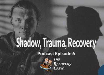 Shadow, Trauma, Recovery