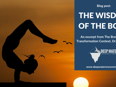 The Wisdom of the Body:  An Excerpt from the Brave Heart Transformation Context