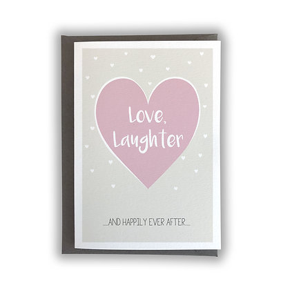 Love, Laughter....
