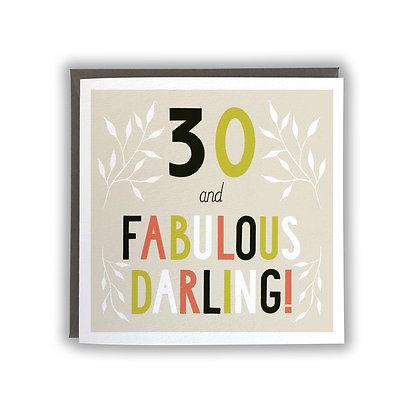 30 & Fabulous Darling!