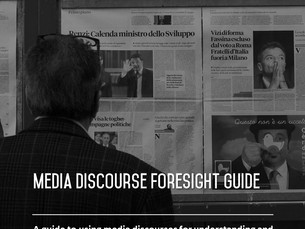 Media Discourse Foresight Guide - Available now!
