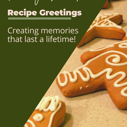 Recipe Greetings for the Holidays Week! - Our Family Tradition