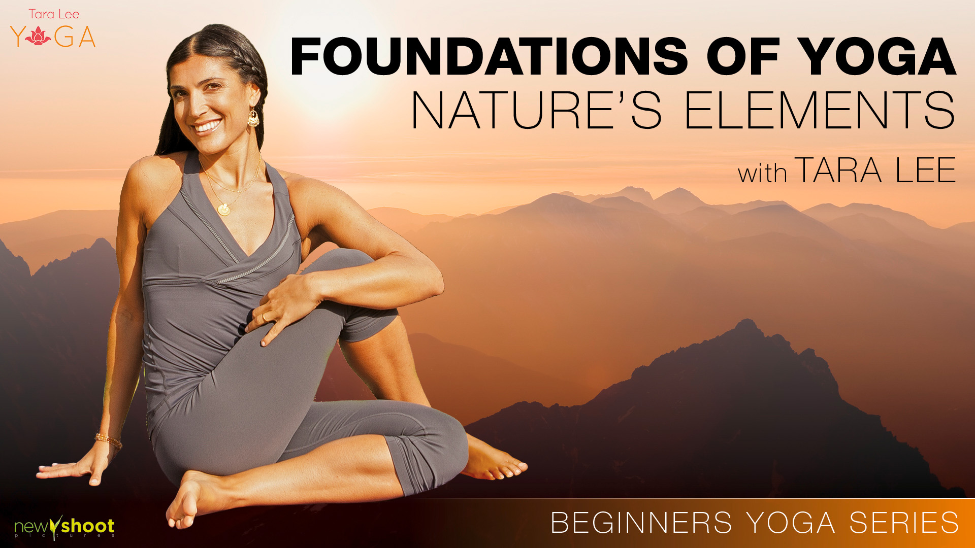 NS17125_TaraLee_FoundationsOfYoga_Nature'sElements_Vimeo_16x9