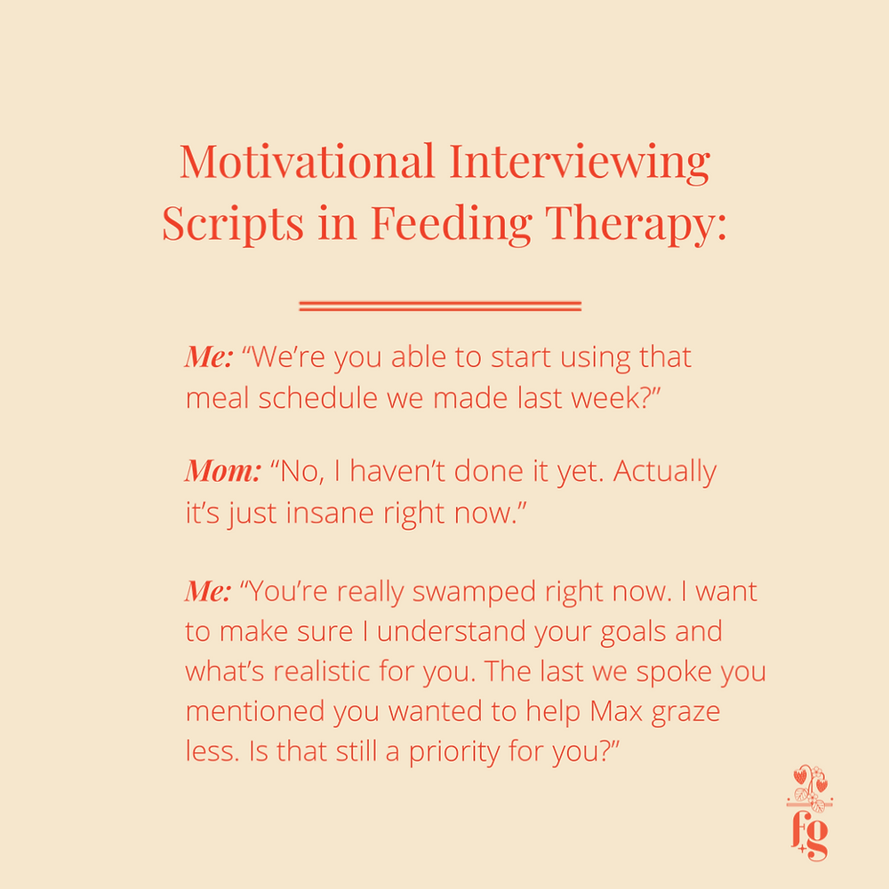 Motivational interviewing scripts for feeding therapy