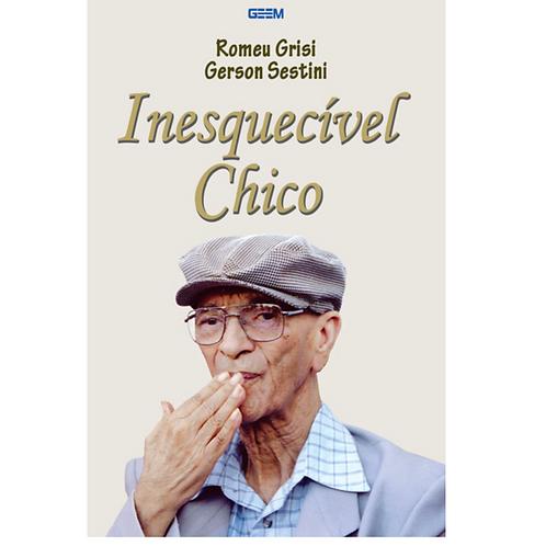 Inesquecível Chico