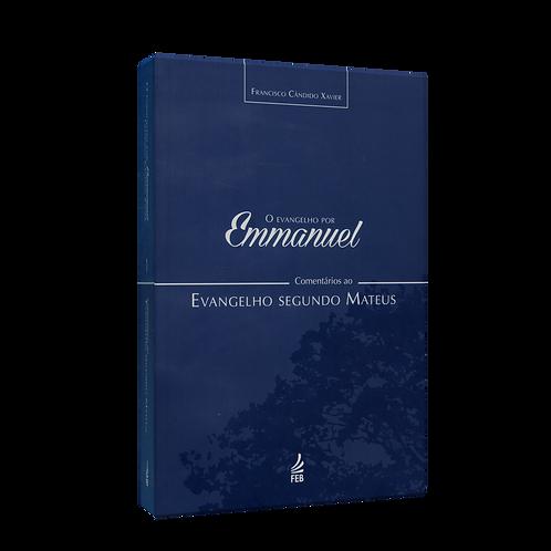 O Evangelho Por Emmanuel
