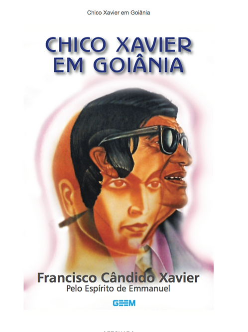 Chico Xavier em Goiânia