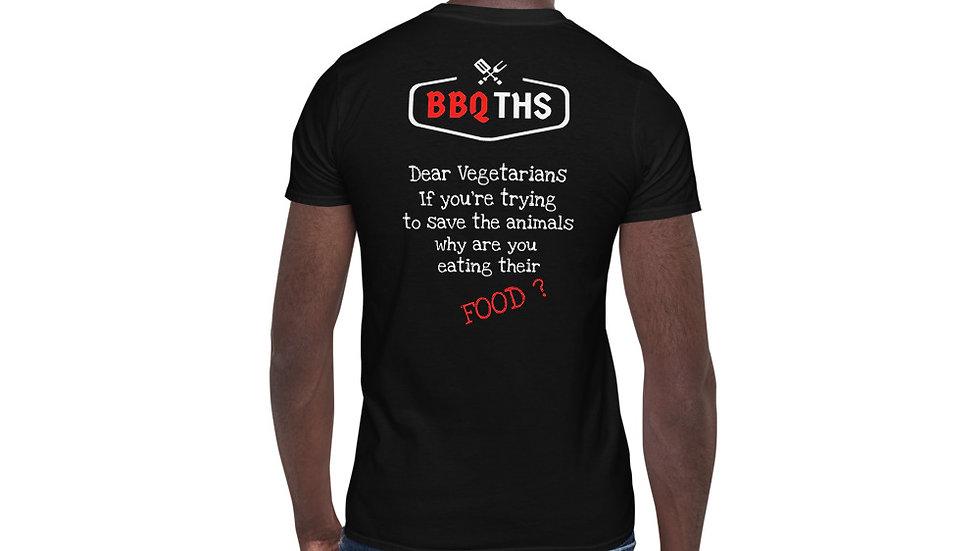 Dear Vegetarians..... BBQTHS T-Shirt