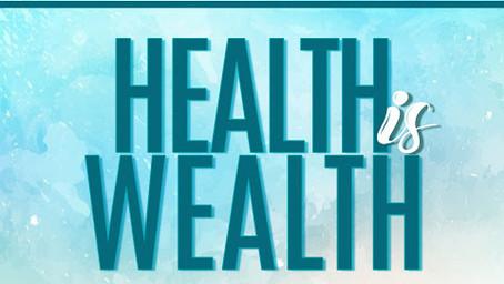 HEALTH IS WEALTH II