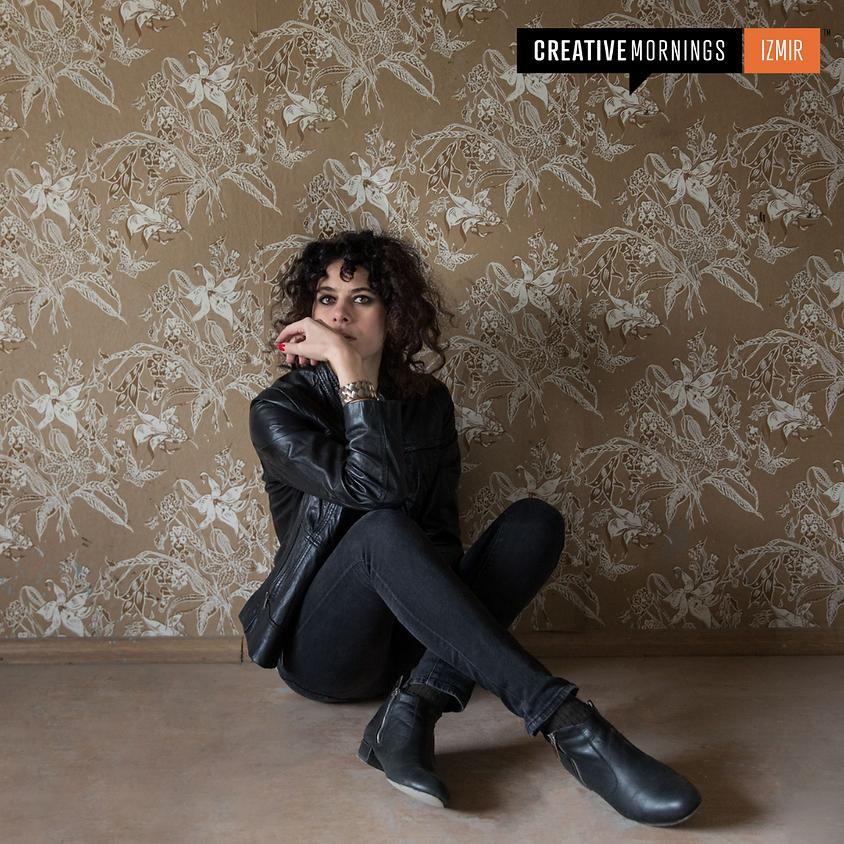 CreativeMornings Izmir / Ertelemek: Melis Danişmend