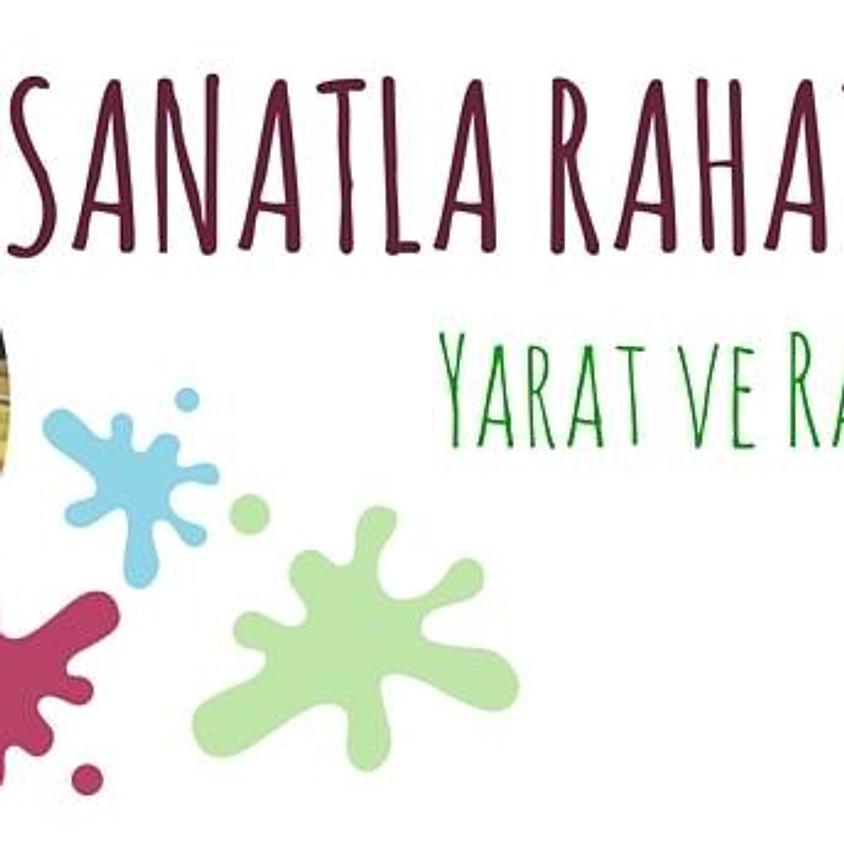 Atölye : Sanatla Rahatla