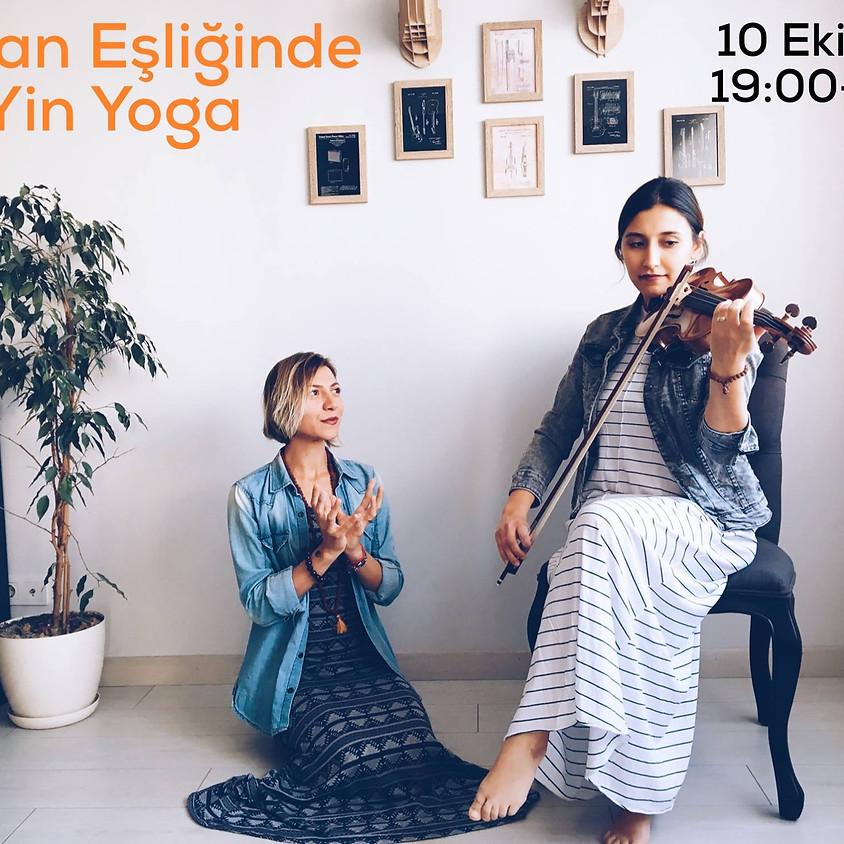 Keman Eşliğinde Yin Yoga