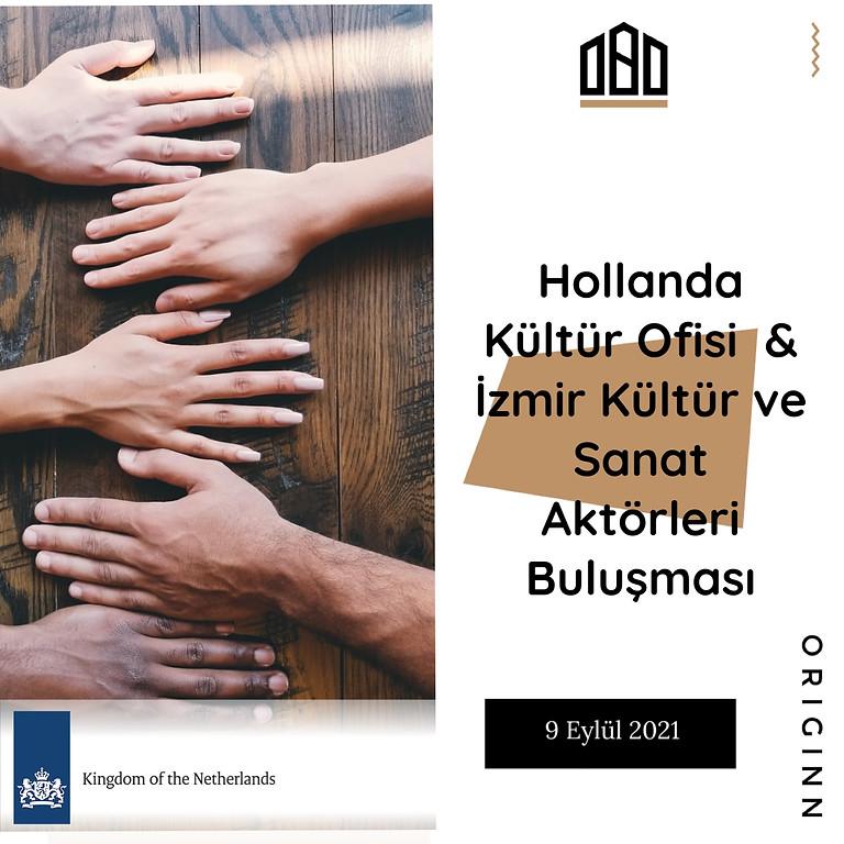 Hollanda Kültür Ofisi & İzmir Kültür ve Sanat Aktörleri Buluşması