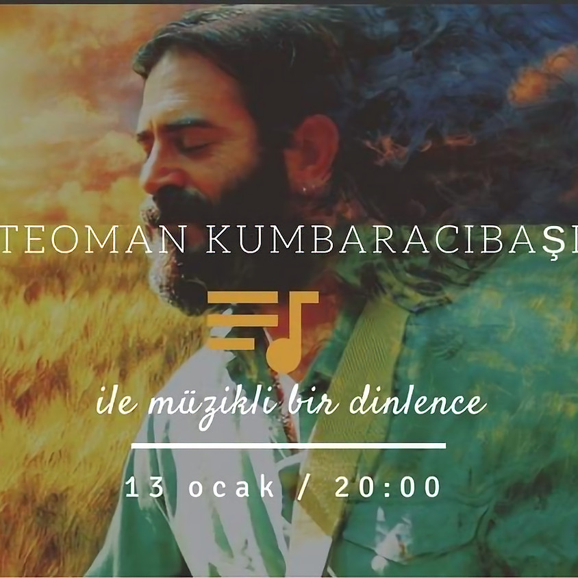Konser : Teoman Kumbaracıbaşı