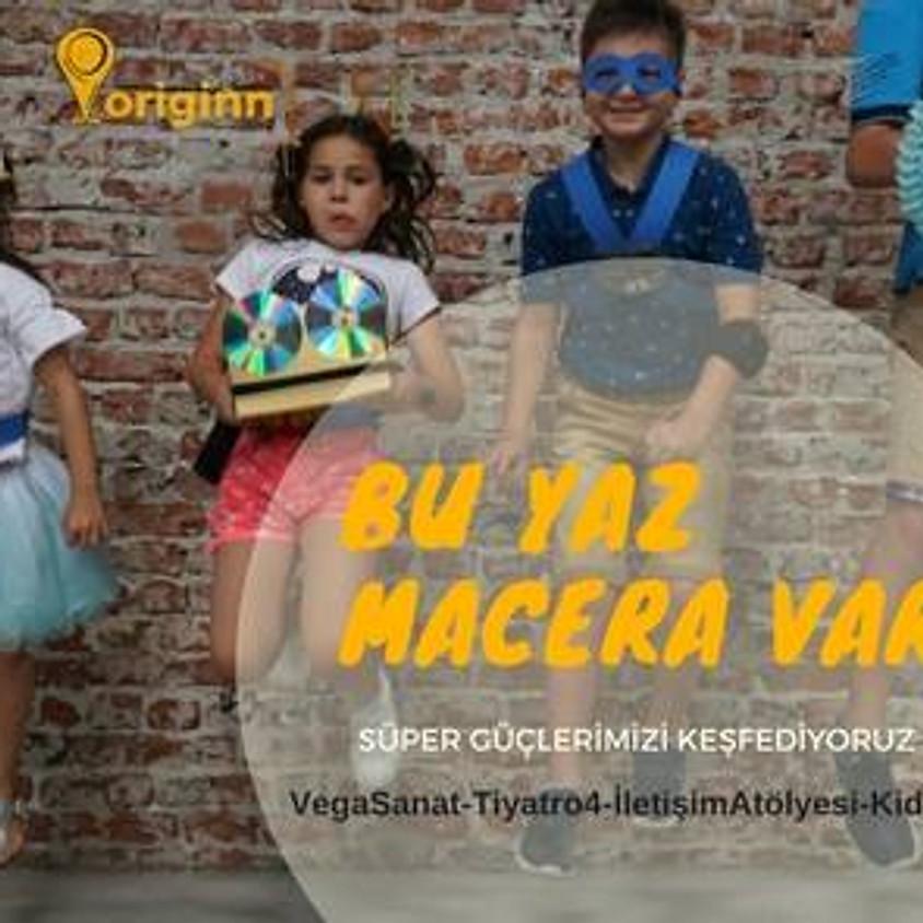 Yaz Macerası / Süper Güçlerimizi Keşfediyoruz