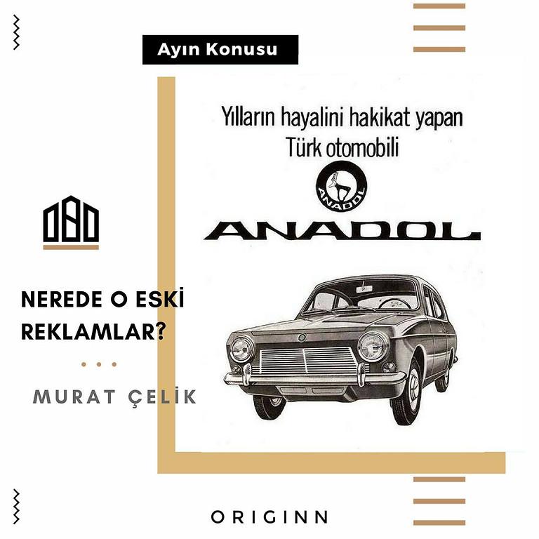 Ayın Konusu : Türk Reklamcılığının Kısa Tarihi