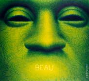 Beau, 1992