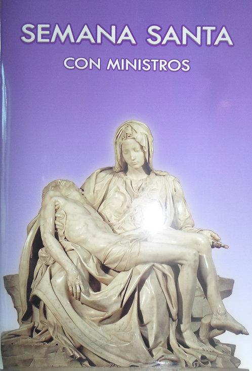 Semana Santa con Ministros