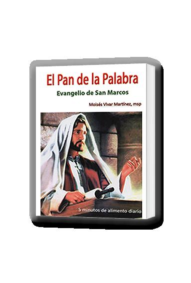 EL PAN DE LA PALABRA. EVANGELIO DE SAN MARCOS