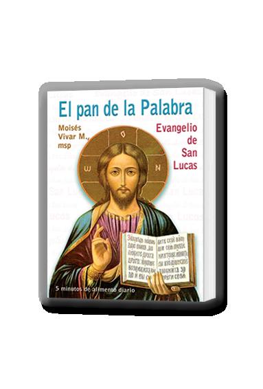 EL PAN DE LA PALABRA. EVANGELIO DE SAN LUCAS
