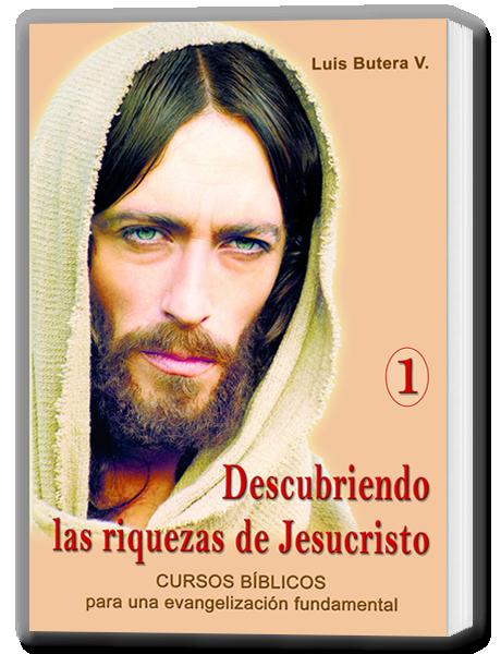 Descubriendo las riquezas de Jesucristo 1