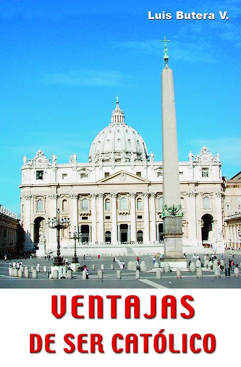 Ventajas der ser Católico