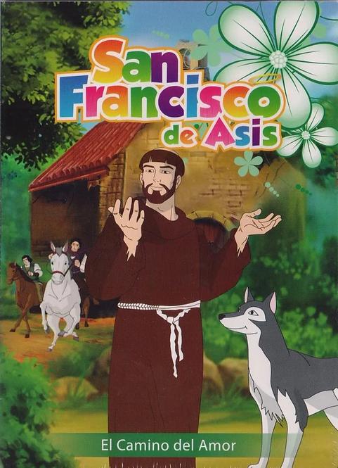 San Francisco de Asís: El Camino del Amor (infantil)