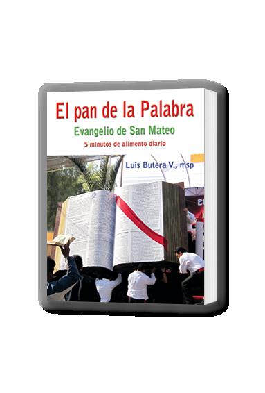 EL PAN DE LA PALABRA. EVANGELIO DE SAN MATEO