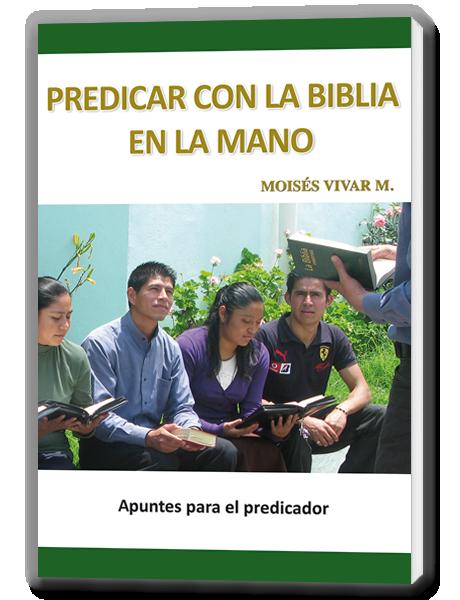 Predicar con La Biblia en la Mano