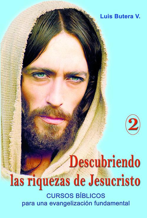 Descubriendo las riquezas de Jesucristo 2
