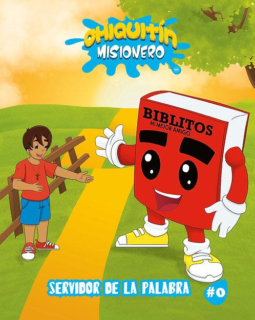 Chiquitín Misionero #0