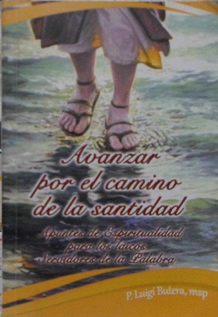 Avanzar por el camino de la Santidad