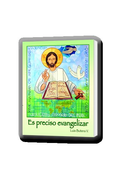 ES PRECISO EVANGELIZAR