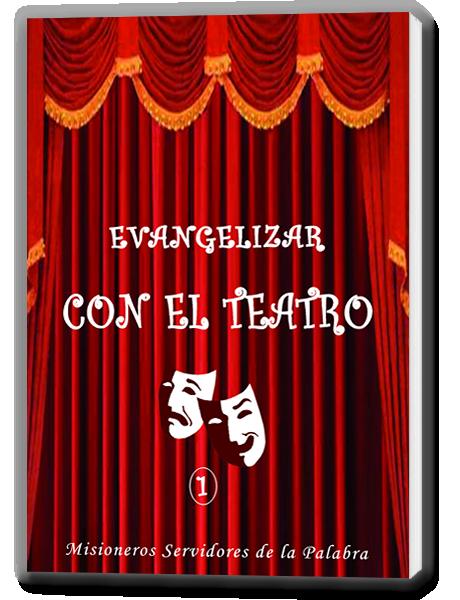 Evangelizar con el Teatro