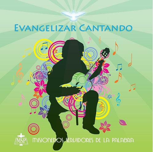 Evangelizar cantando CD
