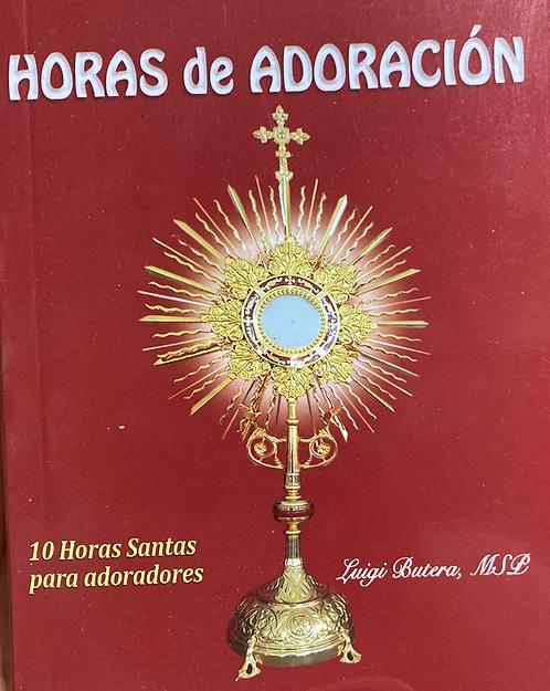 Horas de adoración-10 Horas Santas para adoradores