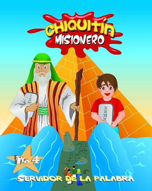 Chiquitín Misionero #4