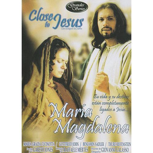 María Magdalena (Close to Jesus), Los amigos de Jesús
