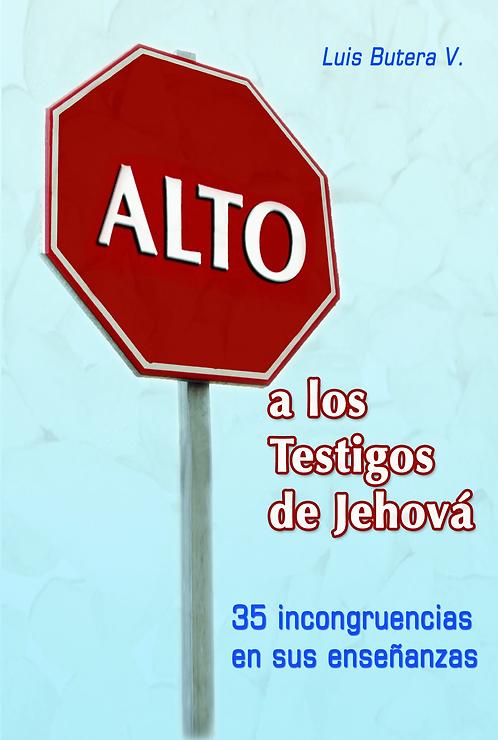 Alto a los Testigos de Jehová