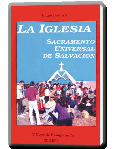 La Iglesia Sacramento Universal de Salvación (anterior).
