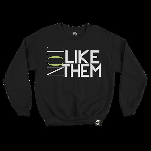 Not Like Them - Crewneck (Black)