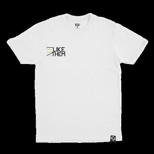 Not Like Them - T-shirt (White)