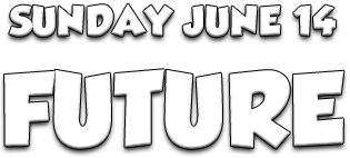 SUNDAY JUNE 14 FUTURE.png